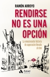 RendirseNoEsUnaOpción_DEF_CUBIERTA