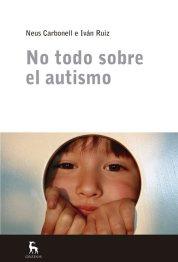 """Coberta llibre """"No todo sobre el autismo"""""""